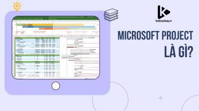 Microsoft Project là gì?