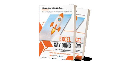Excel xây dựng - Tập 1: Bệ phóng chuyên môn