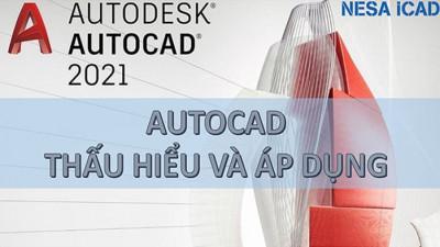 Autocad thấu hiểu và áp dụng