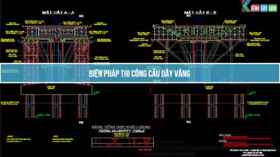 [BPTC] Biện Pháp Thi Công Cầu Dây Văng