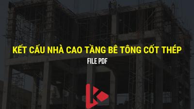 [Tài liệu] Kết cấu nhà cao tầng bê tông cốt thép